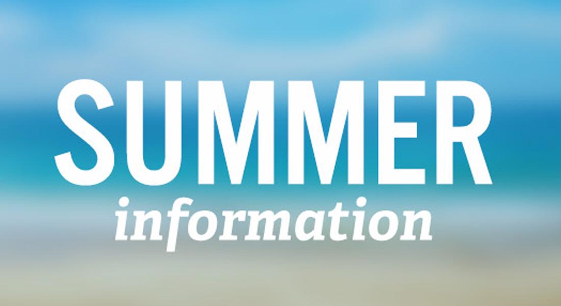 Summer Information